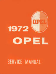 Opel Service Manual Opel, 1900 and GT Ausgabe 1972