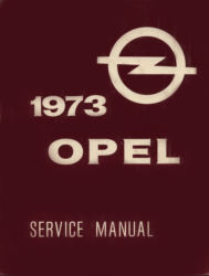 Opel Service Manual Opel, 1900 and GT Ausgabe 1973