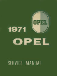 Opel Service Manual Opel, 1900 and GT Ausgabe 1971