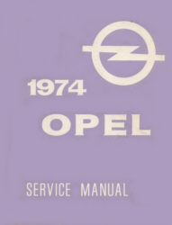 Opel Service Manual Opel, 1900 and GT Ausgabe 1974
