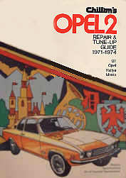 Chilton´s Opel 2  Repair & Tune-up Guide  1971-1974