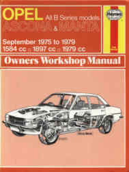 Opel All B Series models Ascona & Manta September 1975 to 1979 Owners Workshop Manual