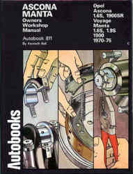 Ascona, Manta Owners Workshop Manual 1970-75 ( Band-Nr. 811 )
