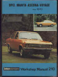Opel Manta, Ascona, Voyage from 1970 ( Intereurope workshop manual 210 )